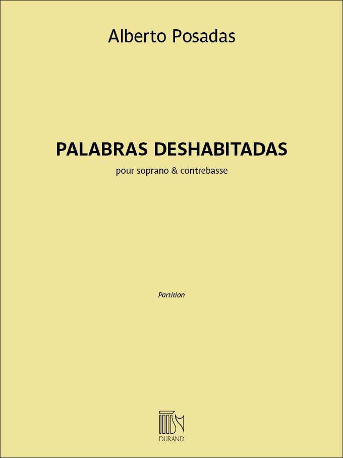 Alberto Posadas: Palabras deshabitadas: Vocal: Vocal Work