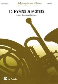 12 Hymns & Motets: Trombone Ensemble: Score & Parts