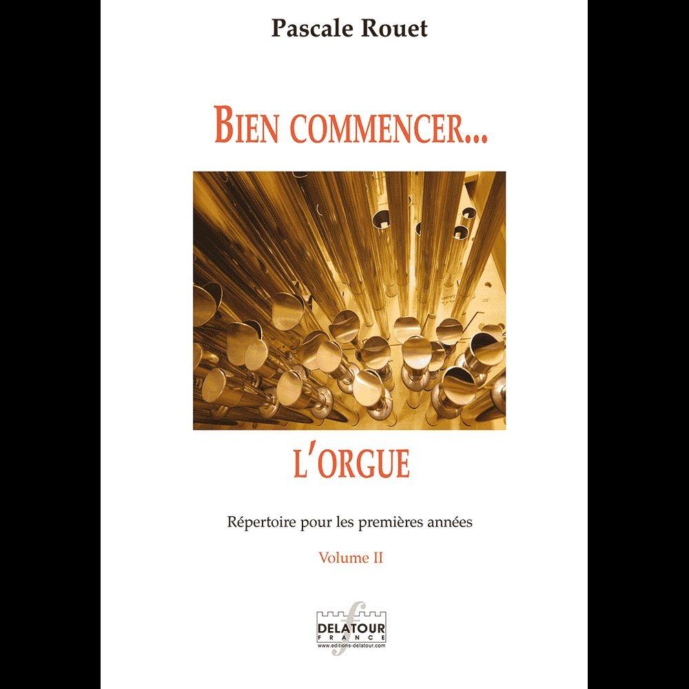 Pascale Rouet: Bien Commencer L