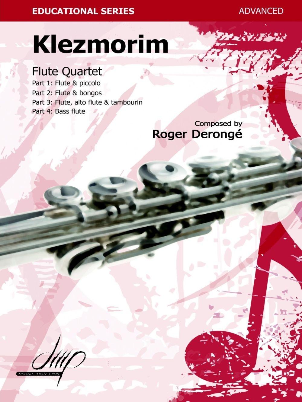 Roger Derongé: Klezmorim: Flute Ensemble: Score and Parts