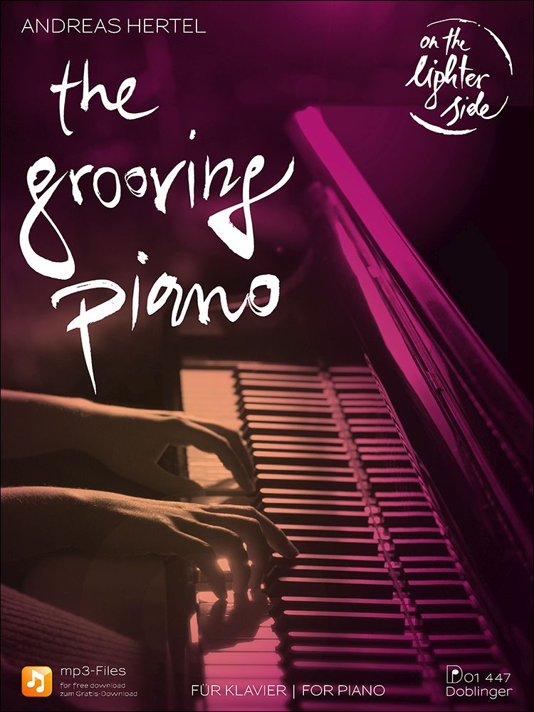 Andreas Hertel: The Grooving Piano: Piano: Instrumental Work