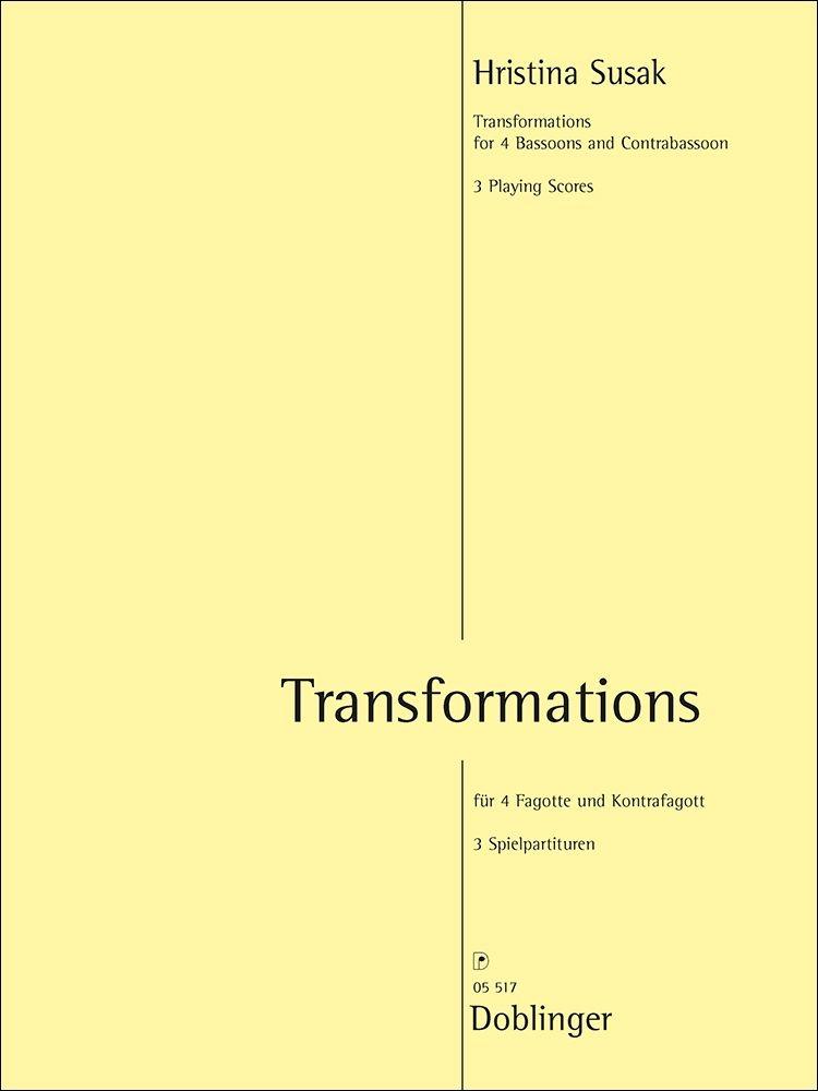 Hristina Susak: Transformations: Bassoon Ensemble: Parts