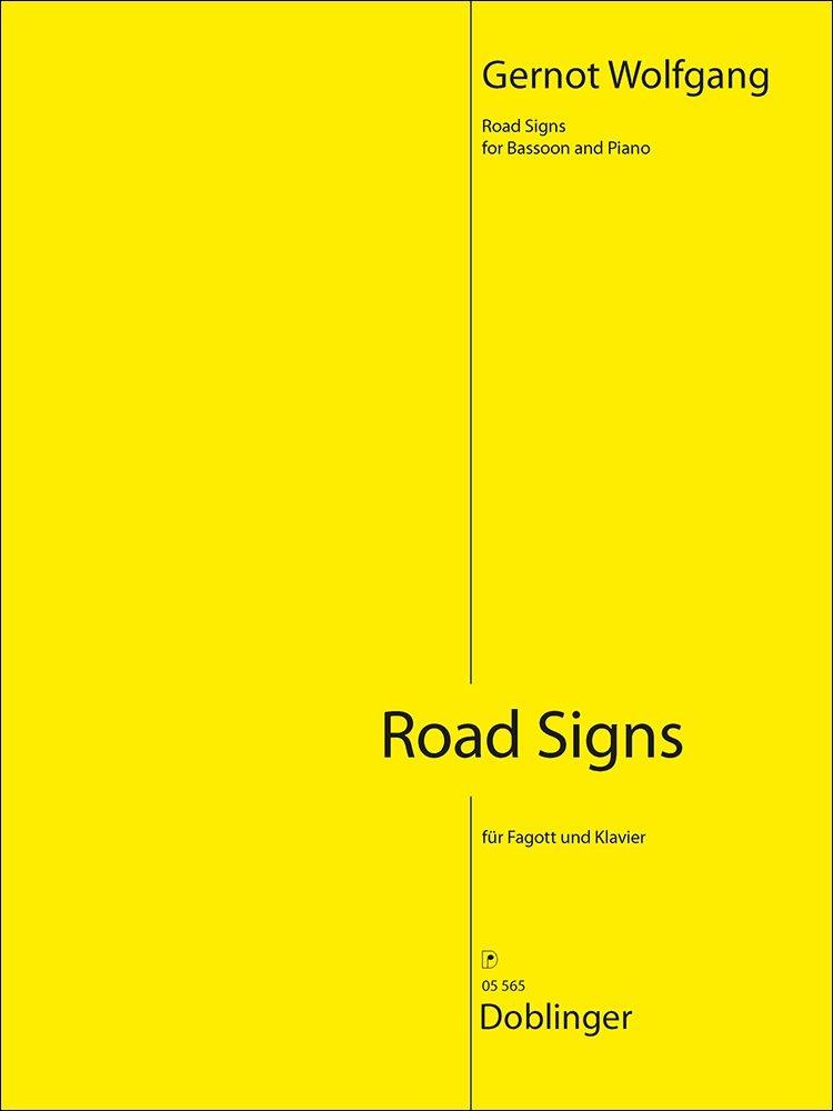Gernot Wolfgang: Road Signs: Bassoon: Instrumental Work