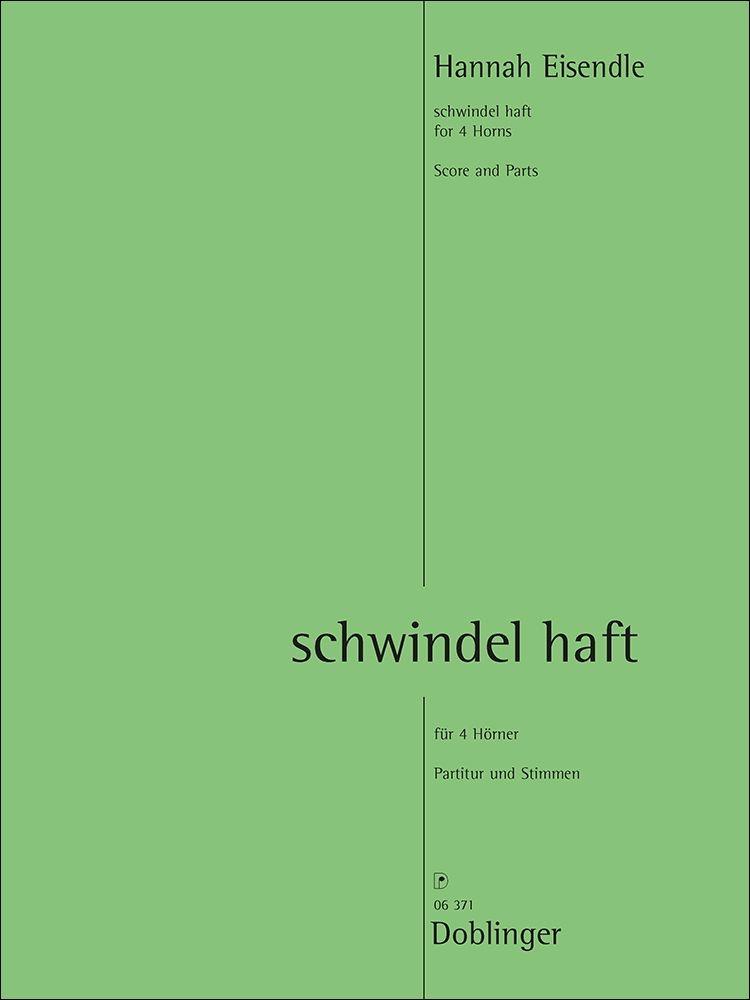 Hannah Eisendle: Schwindel Haft: Brass Ensemble: Score & Parts