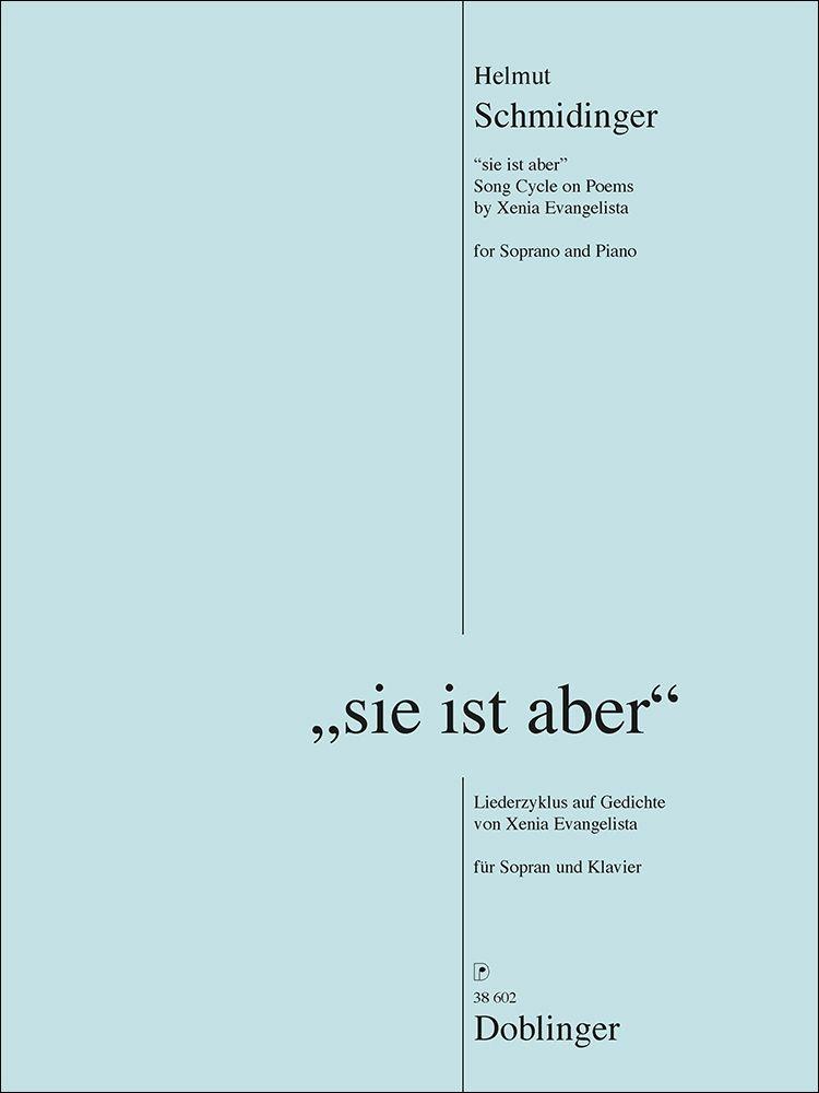 Helmut Schmidinger: Sie Ist Aber: Soprano: Vocal Score
