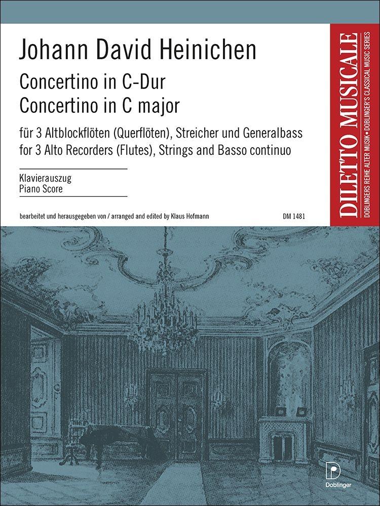 Johann David Heinichen: Concertino In C-Dur: Chamber Ensemble: Score