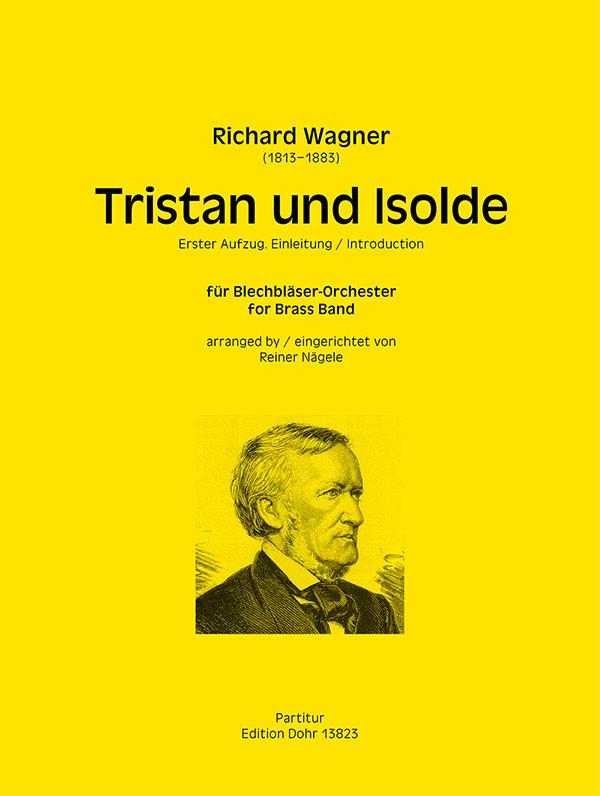 Richard Wagner: Einleitung zu Tristan und Isolde: Brass Band: Score