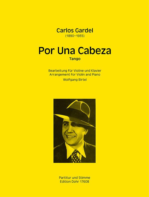 Carlos Gardel: Por una Cabeza: Violin & Piano: Instrumental Work