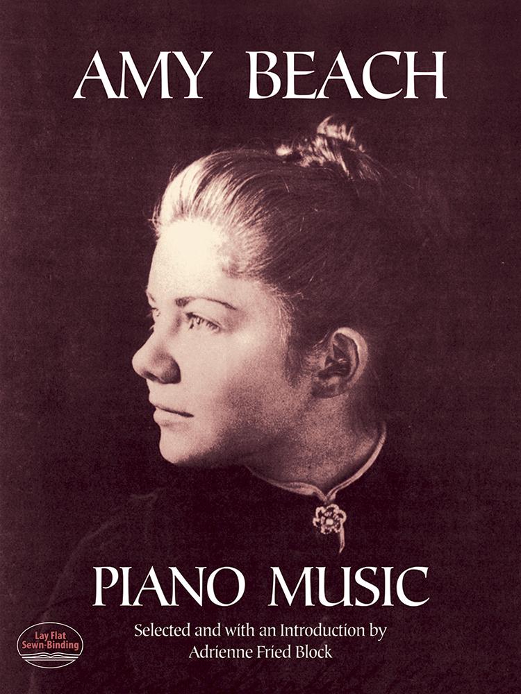 Amy Marcy Beach: Amy Beach Piano Music: Piano: Instrumental Album
