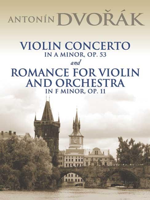 Antonin Dvorák: Violin Concerto In A Minor Op.53: Violin: Instrumental Album