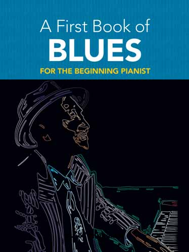A First Book Of Blues: Piano: Instrumental Album