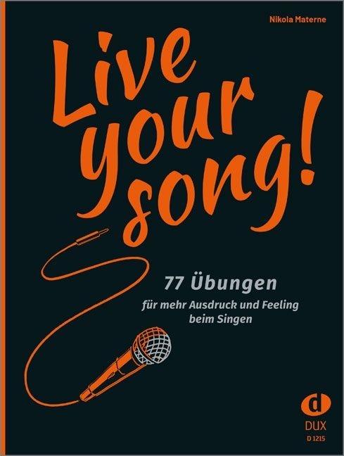 Nikola Materne: Live Your Song: Vocal: Vocal Tutor