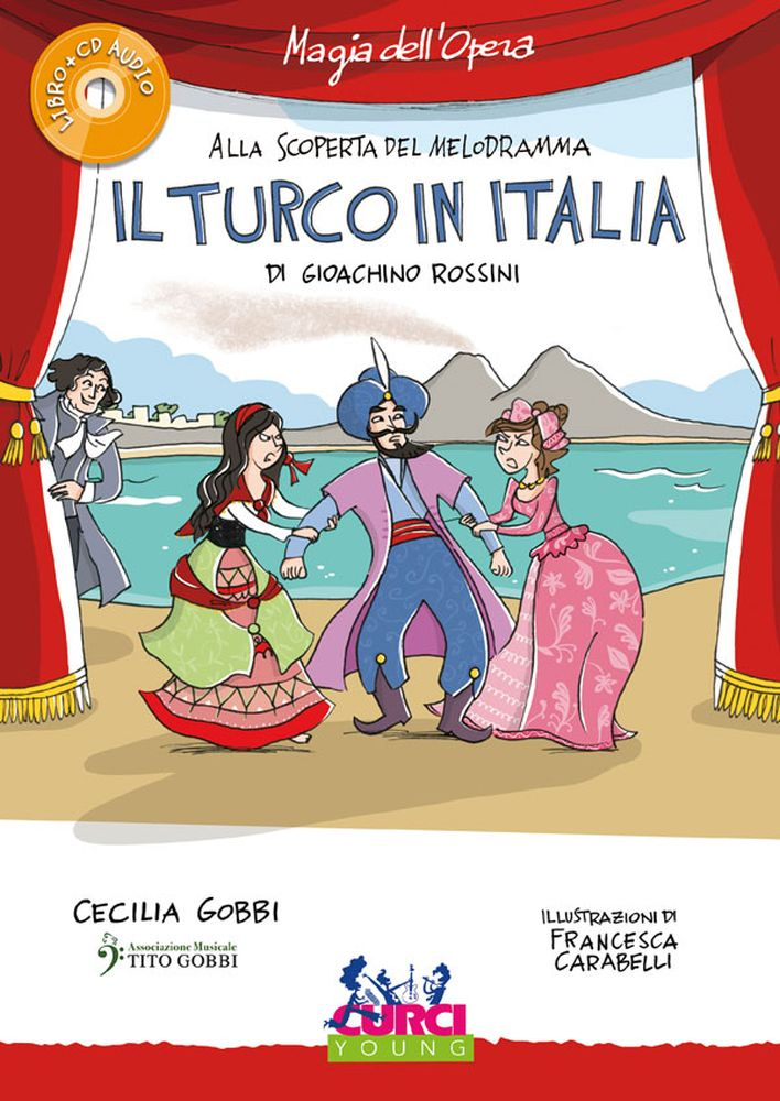 Cecilia Gobbi Francesca Carabelli: Il Turco In Italia di Gioachino Rossini: