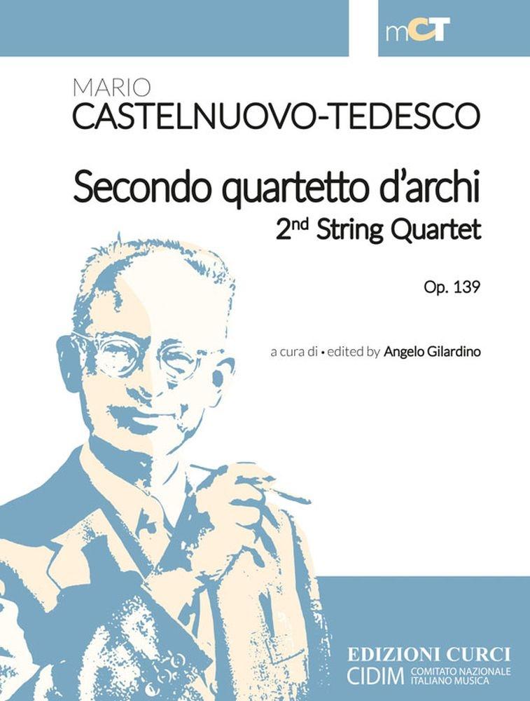 Mario Castelnuovo-Tedesco: Secondo Quartetto D