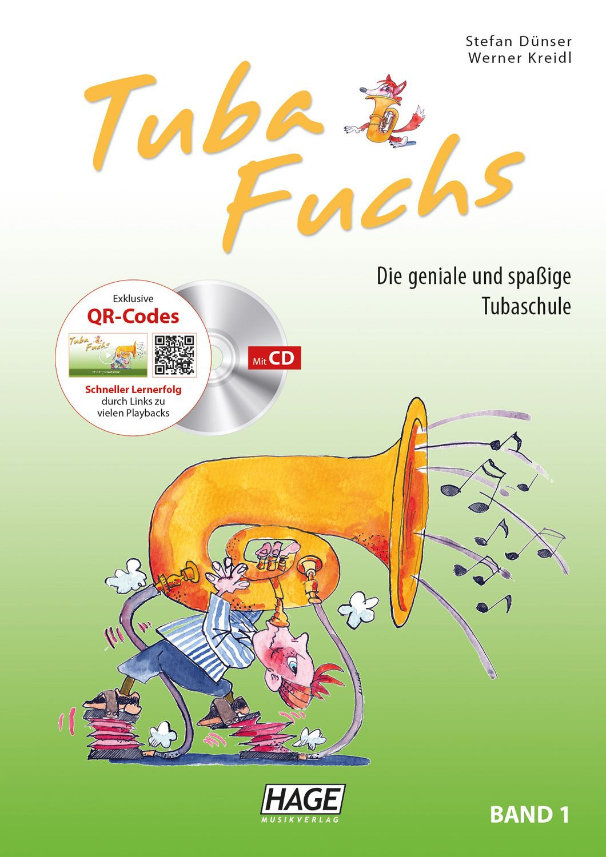 Stefan Dunser Werner Kreidl: Tuba Fuchs Band 1: Tuba: Instrumental Album