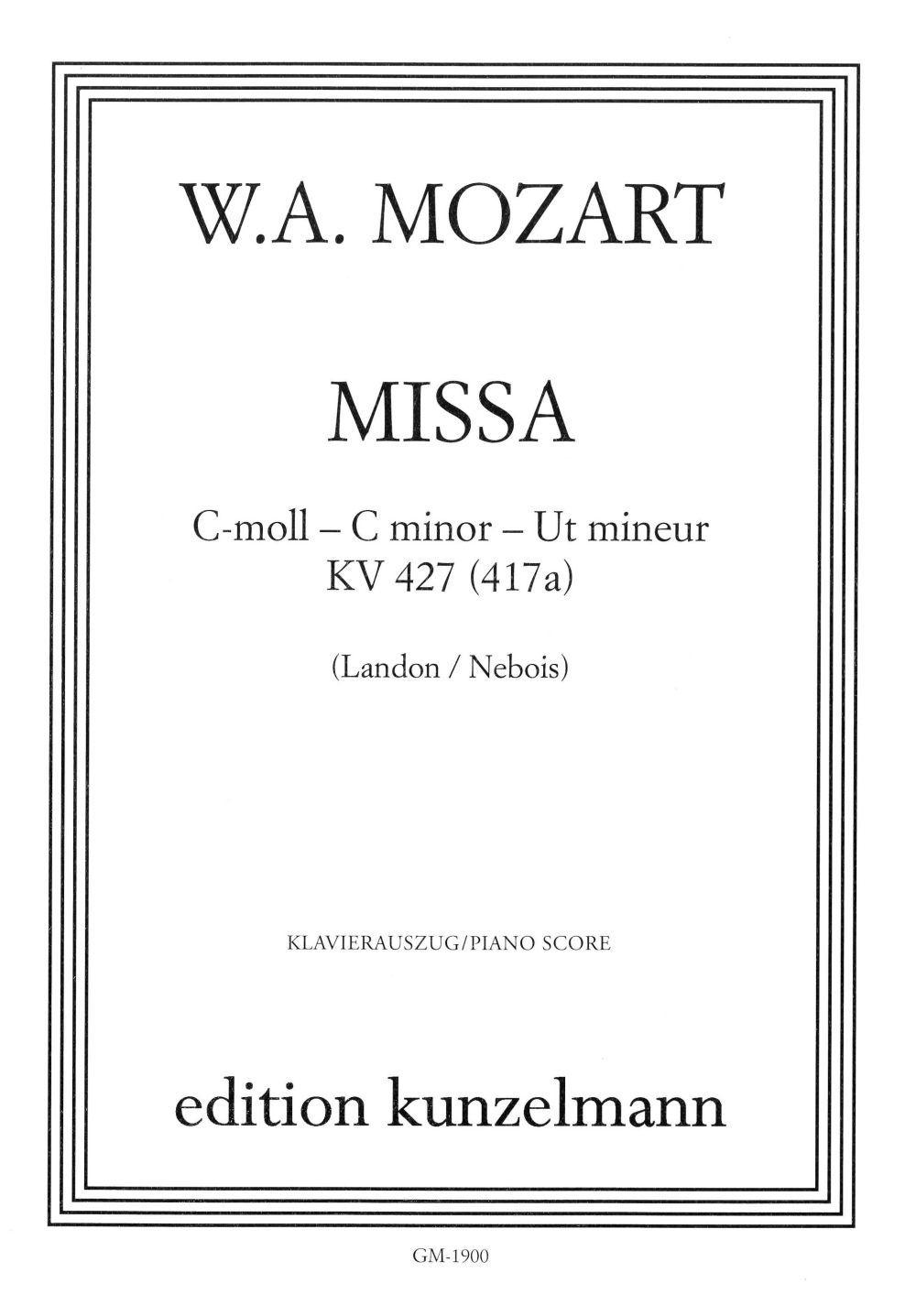 Wolfgang Amadeus Mozart: Mass In C Minor K. 427: SATB: Vocal Score