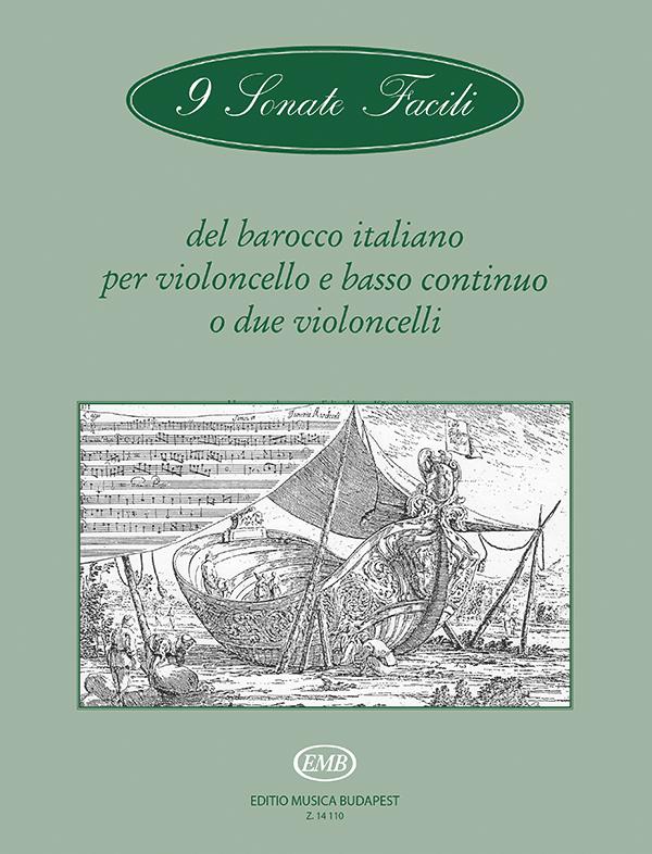 Arpad Pejtsik: 9 Sonate facili del barocco italiano per violoncel: Cello: