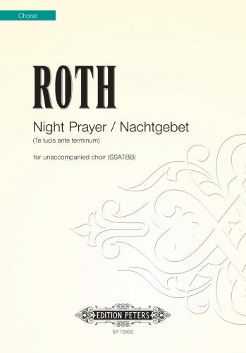 Alec Roth: Night Prayer / Nachtgebet: SATB: Vocal Score