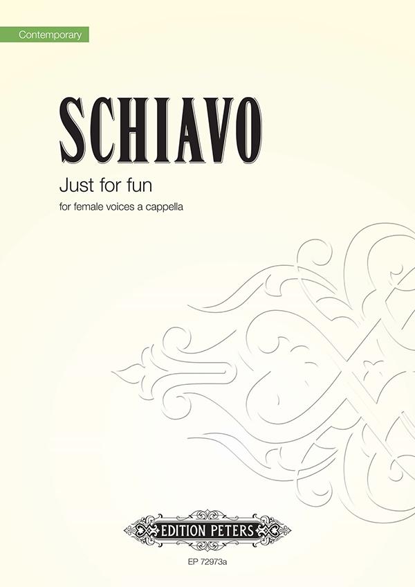 Alberto Schiavo: Just for fun: SSA: Vocal Work
