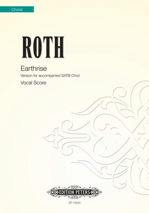 Alec Roth: Earthrise: SATB: Vocal Score