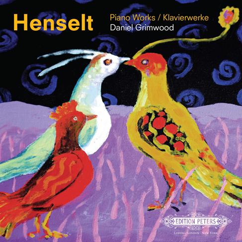 Adolph von Henselt Daniel Grimwood: Piano Works: Piano: Instrumental Work
