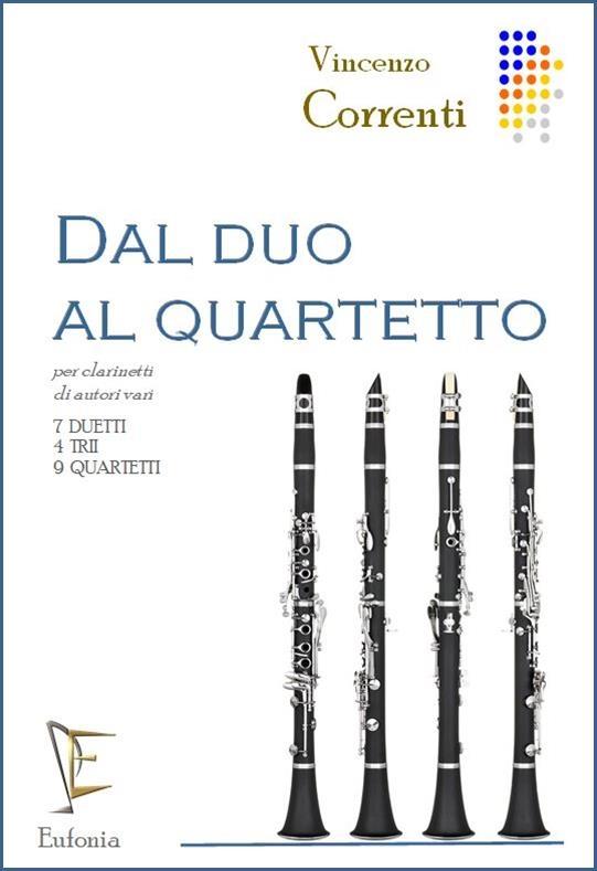Dal Duo Al Quartetto: Clarinet Ensemble: Score and Parts