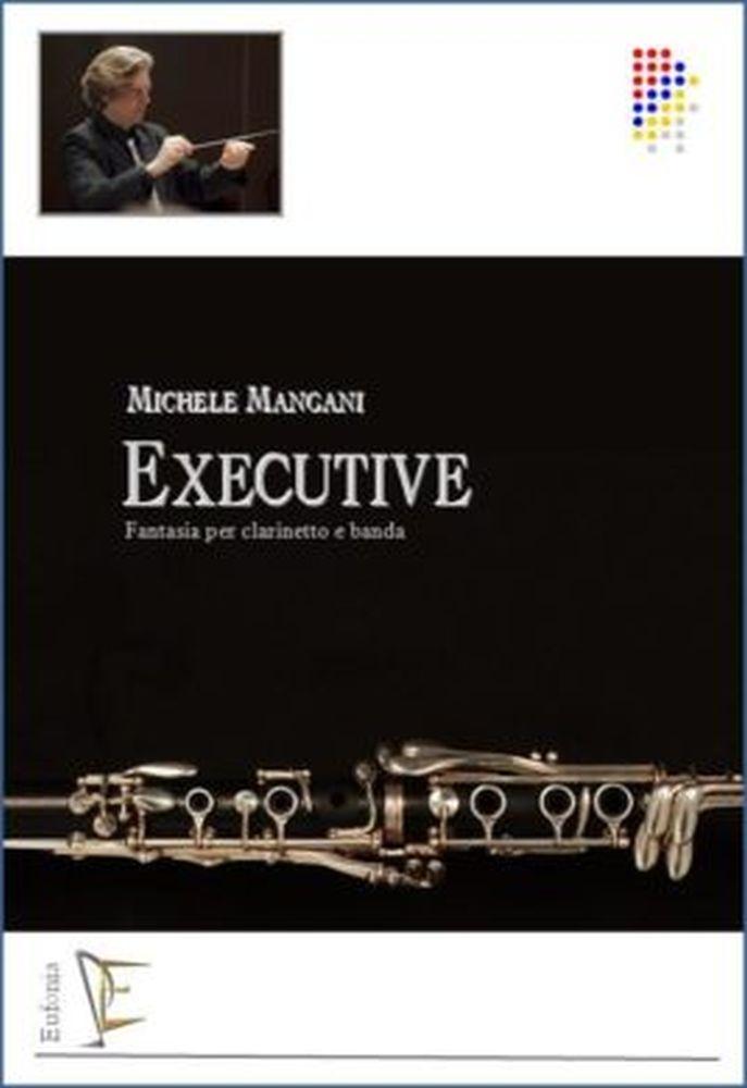 Michele Mangani: Executive Per Clarinetto e Banda: Concert Band: Score and Parts