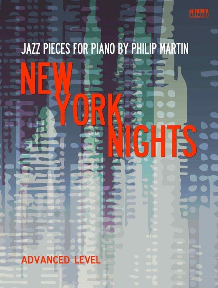 Philip Martin: New York Nights: Piano: Instrumental Work