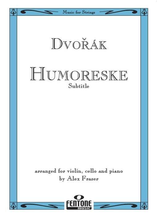 Antonín Dvořák: Humoreske: Violin: Instrumental Work