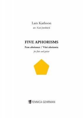 Lars Karlsson Kari Jamback: Five Aphorisms For Flute and Guitar: Flute: