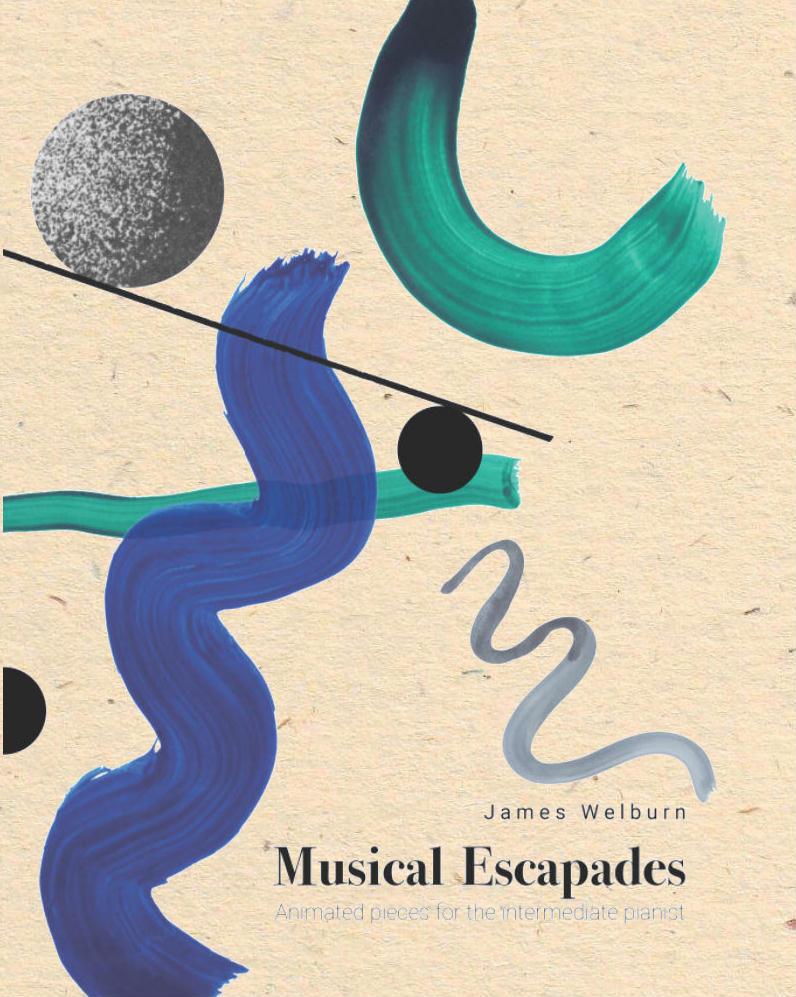 James Welburn: Musical Escapades: Piano: Instrumental Album