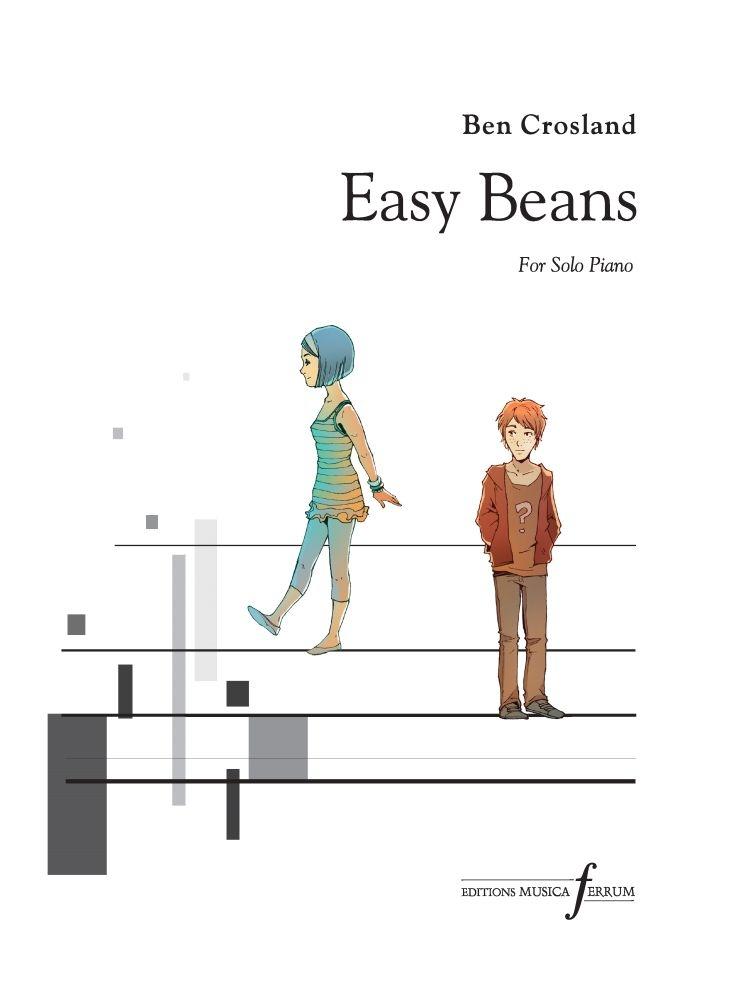 Ben Crosland: Easy Beans!: Piano: Instrumental Album