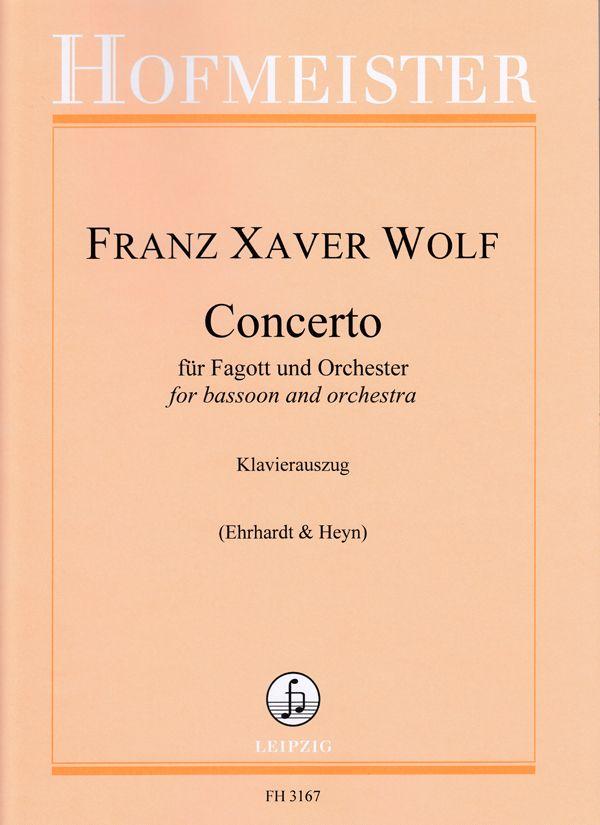 Franz Xaver Wolf: Concerto für Fagott und Orchester: Bassoon and Accomp.: Score