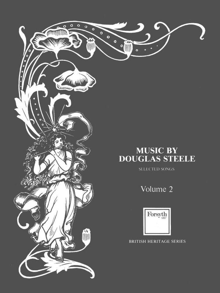Douglas Steele: Vol 2 Selected Songs: Voice: Vocal Album