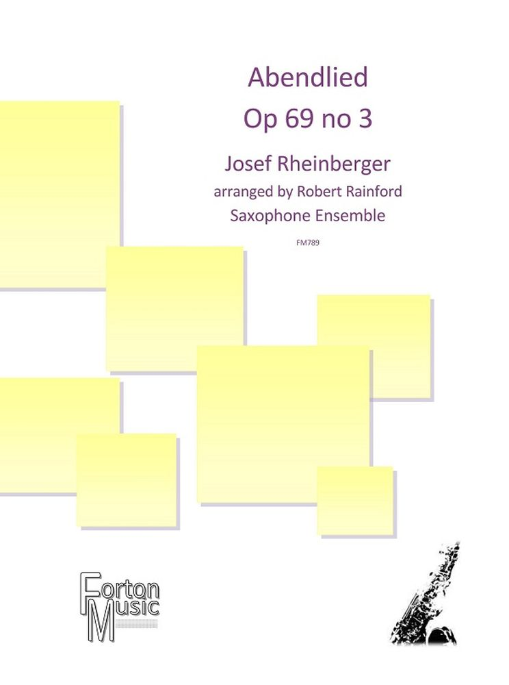 Josef Rheinberger: Abendlied: Saxophone Ensemble: Score and Parts