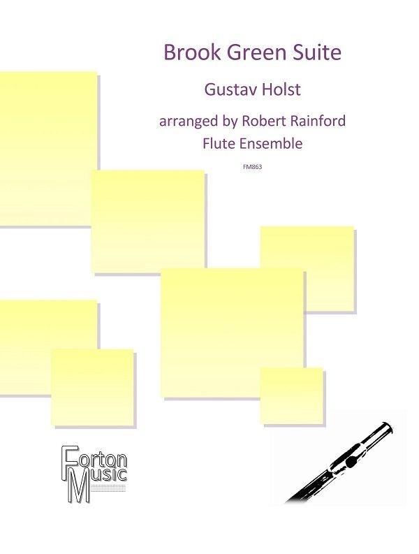 Gustav Holst: Brook Green Suite: Flute Ensemble: Score and Parts