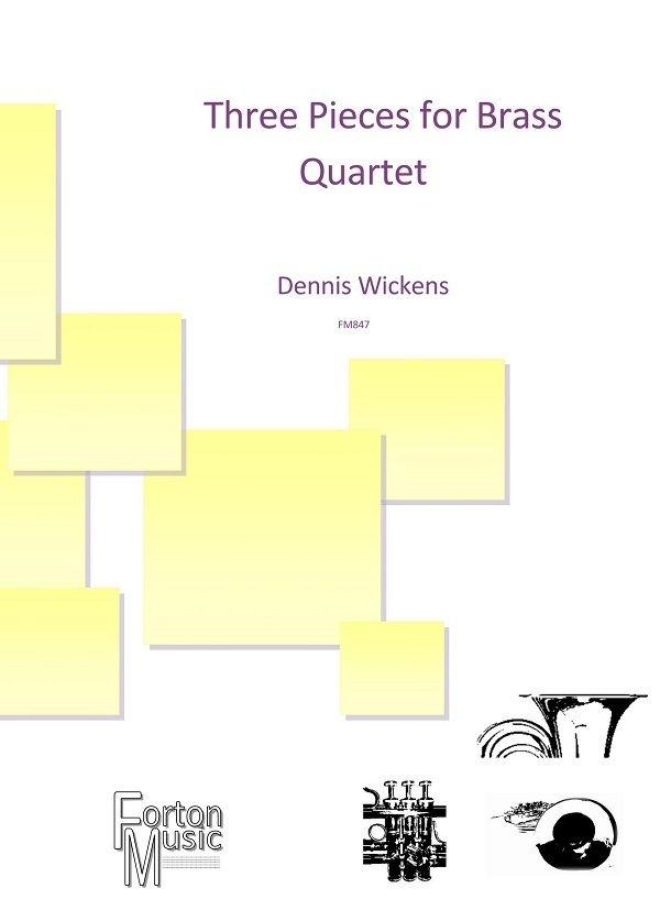 Dennis Wickens: Three Pieces for Brass Quartet: Trumpet Duet: Score and Parts