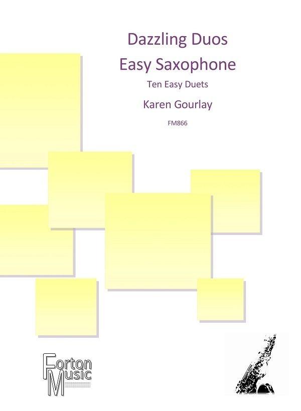 Karen Gourlay: Dazzling Duos Easy Saxophone: Saxophone Duet: Instrumental Album