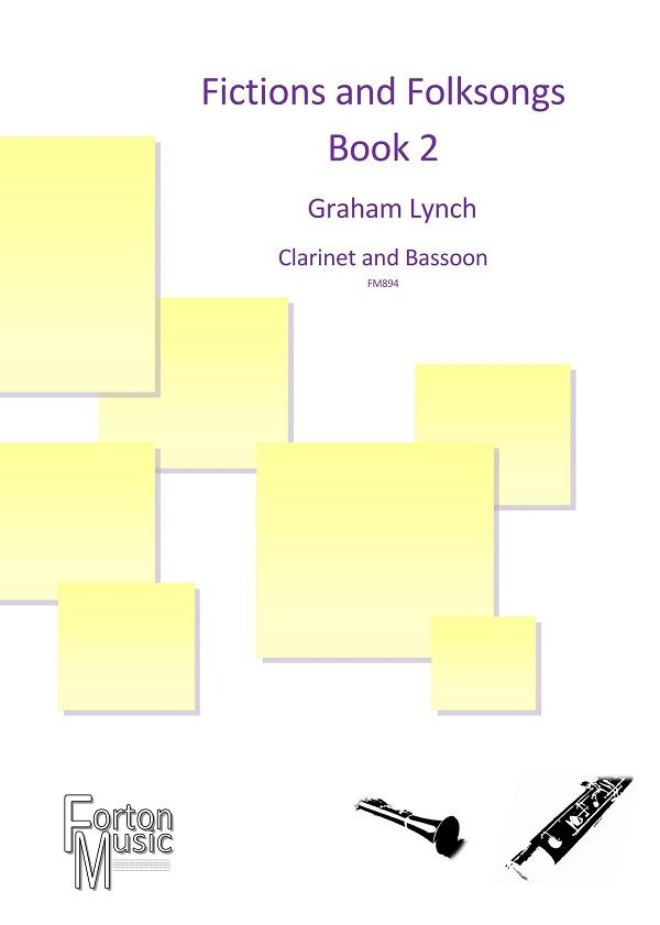 Graham Lynch: Fictions and Folksongs Book 2: Clarinet: Instrumental Album