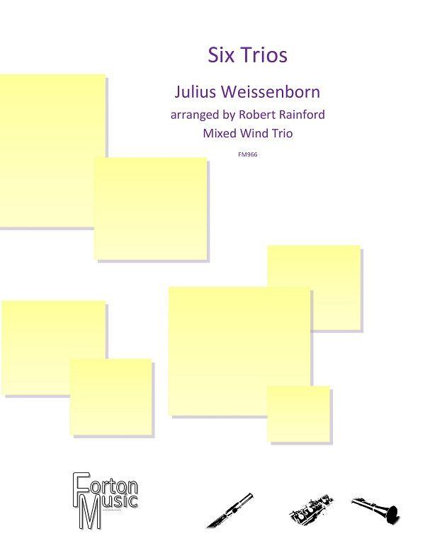 Julius Weissenborn: 6 Trios Op. 4: Woodwind Ensemble: Score & Parts