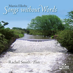 Martin Ellerby: Songs without Words: Flute: CD