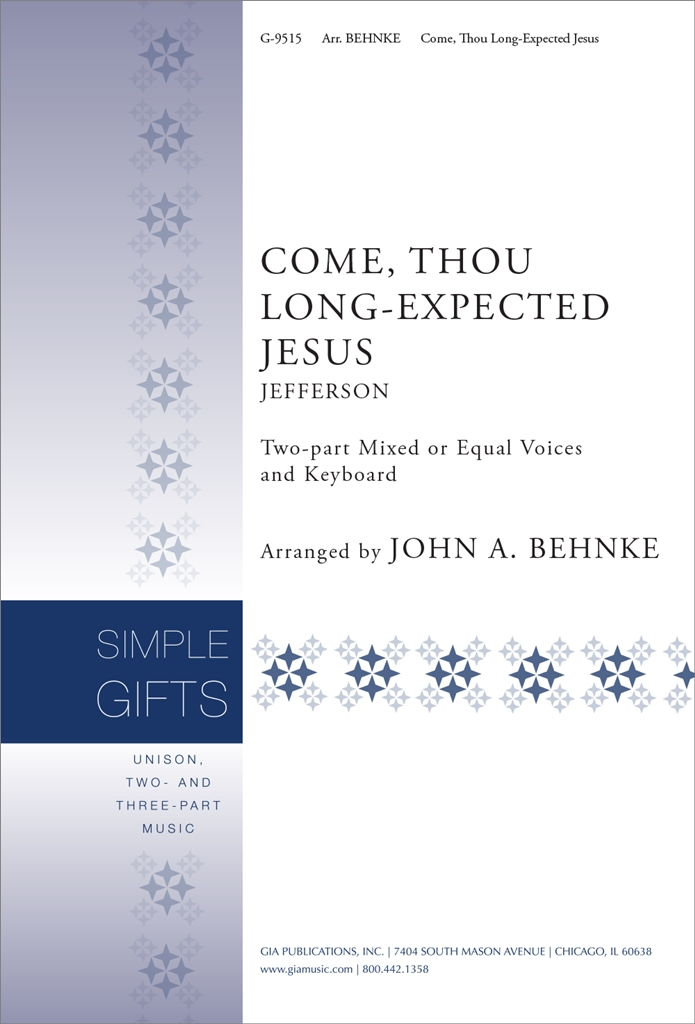 Charles Wesley: Come Thou Long-Expected Jesus: 2-Part Choir: Vocal Score