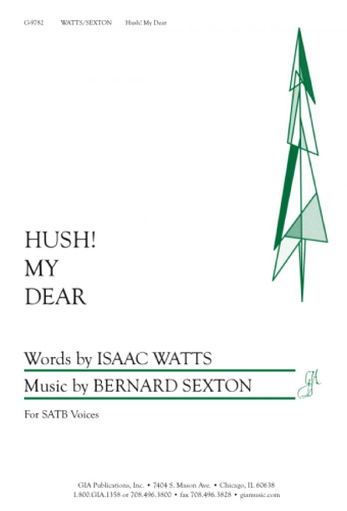 Bernard Sexton: Hush My Dear: SATB: Vocal Score