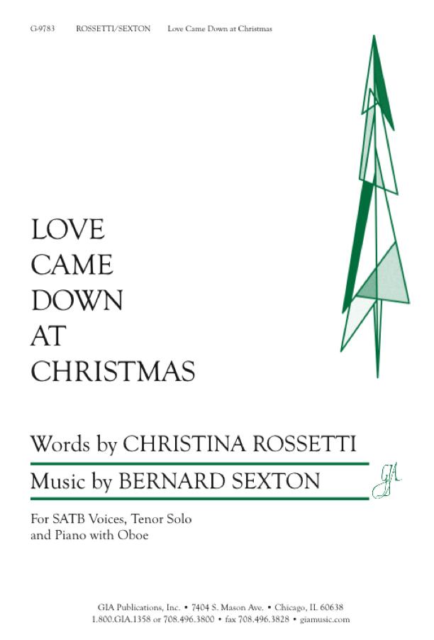 Bernard Sexton: Love Came Down At Christmas: SATB: Vocal Score