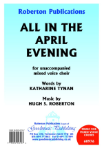 All In The April Evening: Mixed Choir: Vocal Score
