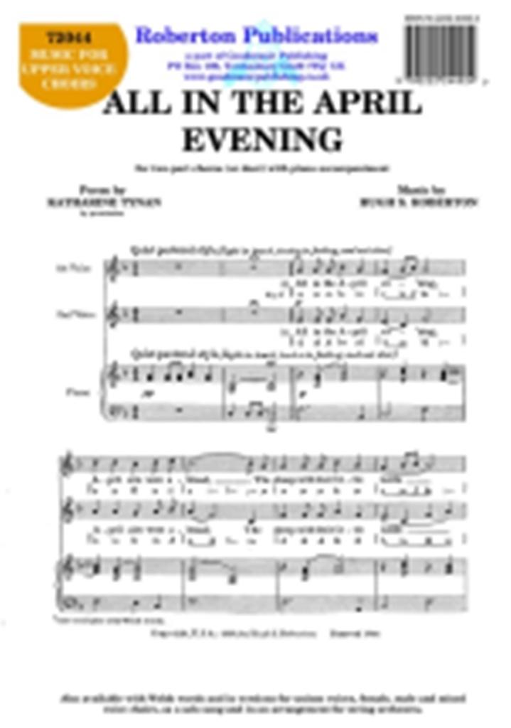 All In The April Evening: Soprano & Alto: Vocal Score