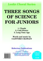 Clifford Crawley: Three Songs Of Science For Juniors: Unison Voices: Vocal Album