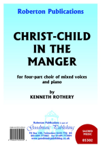 Christ-Child In The Manger: SATB: Vocal Score