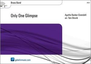Agathe Backer-Grøndahl: Only One Glimpse: Brass Band: Score & Parts