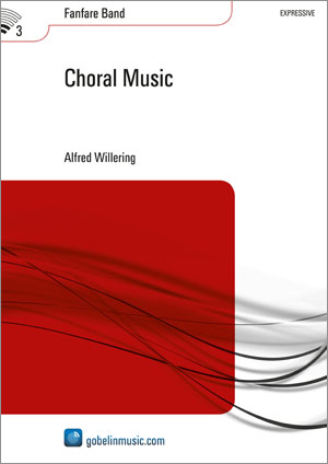 Alfred Willering: Choral Music: Fanfare Band: Score & Parts
